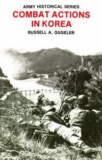 Combat Actions in Korea (Paperback)