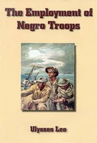 United States Army in World War II: The Employment of Negro Troops (Hardcover)