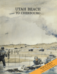 Utah Beach to Cherbourg (6 June-27 June 1944)