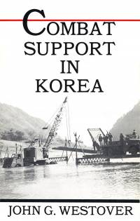 Combat Support in Korea (Paperback)
