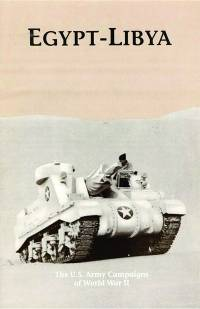 Egypt-Libya: The U.S. Army Campaigns of World War II (Pamphlet)