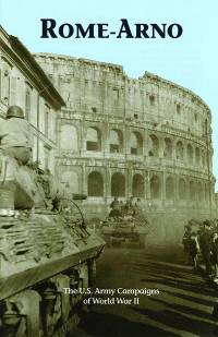Rome-Arno: The U.S. Army Campaigns of World War II (Pamphlet)