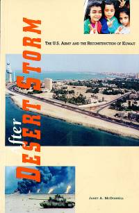 After Desert Storm: The United States Army and the Reconstruction of Kuwait