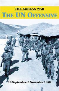 The Korean War: The UN Offensive, 16 September - 2 November 1950