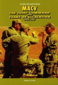 MACV: The Joint Command in the Years of Escalation, 1962-1967 (Paperbound)