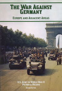United States Army in World War II, Pictorial Record, War Against Germany: Europe and Adjacent Areas (Paper)