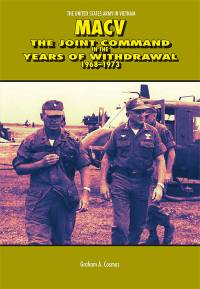 MACV: The Joint Command in the Years of Withdrawal, 1968-1973 (Paperbound)
