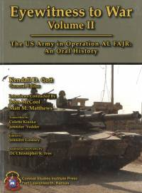 Eyewitness to War: The U.S. Army Operation Al Fajr: An Oral History, V. 2