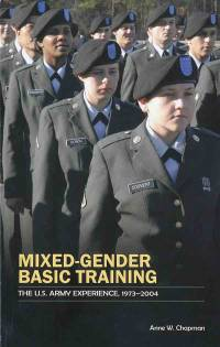 Mixed Gender Basic Training: The U.S. Army Experience, 1973-2004