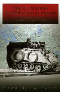 The U.S. Military Intervention in Panama: Origins, Planning, and Crisis Management, June 1987-December 1989 (Paperback)