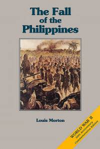 The War in the Pacific: Fall of the Phillipines (Paperback)