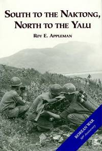 United States Army in the Korean War: South to the Naktong, North to the Yalu (Paperback)
