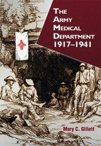 The Army Medical Department, 1917-1941 (Hardcover)