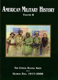 American Military History Volume 2: The United States Army in a Global Era, 1917-2008 (Hardcover)