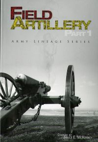 Field Artillery, Part 1 & 2 (Paperback)