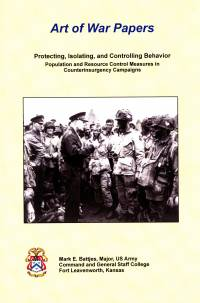 Protecting, Isolating, and Controlling Behavior: Population and Resource Control Measures in Counterinsurgency Campaigns