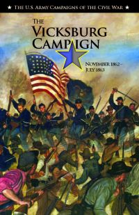 U.S. Army Campaigns of the Civil War: The Vicksburg Campaign, November 1862-July 1863