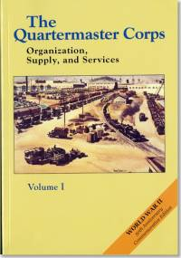 The Quartermaster Corps: Organization, Supply and Services, V. 1