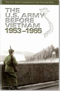 U.S. Army Campaigns of the Vietnam War: The U.S. Army Before Vietnam, 1953-1965