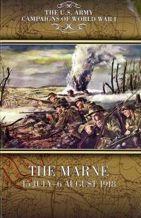 U.S. Army Campaigns of World War I: The Marne, 15 July-6 August  1918