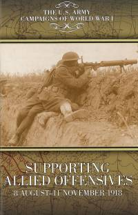 U.S. Army Campaigns Of World War I, Supporting Allied Offensives: 8 August - 11 November 1918