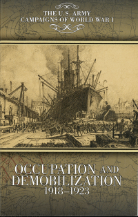 Campaigns Of World War I, Occupation And Demobilization