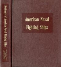 Dictionary of American Naval Fighting Ships, V. 6: R Through S, Appendices, Submarine Chasers, Eagle-Class Patrol Craft