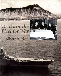To Train the Fleet for War: The U.S. Navy Fleet Problems, 1923-1940
