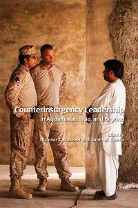 Counterinsurgency Leadership in Afghanistan, Iraq and Beyond