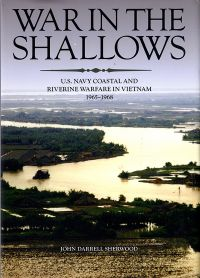War In The Shallows: U.s. Navy And Riverine Warfare In Vietnam, 1965-1968 (paperback)
