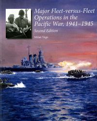 Major-fleet Versus Fleet Operations in the Pacific War, 1941-1945, Second Edition
