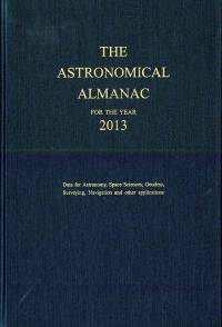 Astronomical Almanac for the Year 2013 and Its Companion the Astronomical Almanac Online