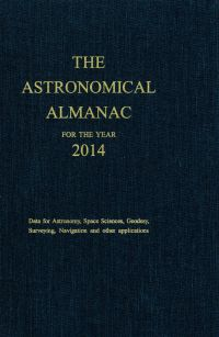 Astronomical Almanac for the Year 2014 and Its Companion the Astronomical Almanac Online