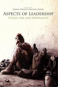 Aspects of Leadership: Ethics, Law, and Spirituality