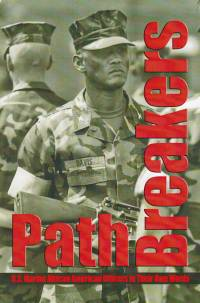 Pathbreakers: U.S. Marine African American Officers in Their Own Words