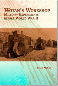 Wotan's Workshop: Military Experiments Before World War II