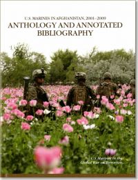 U.S. Marines in Afghanistan, 2001-2009: Anthology and Annotated Bibliography