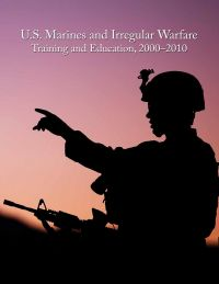U.S. Marines and Irregular Warfare, Training and Education, 2000-2010