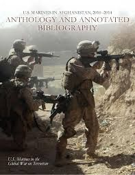 U.S. Marines in Afghanistan, 2010-2014: Anthology and Annonated Bibliography