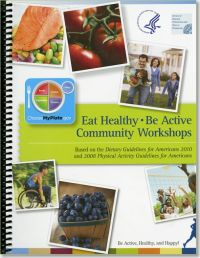 Eat Healthy, Be Active Community Workshops (Handbook)