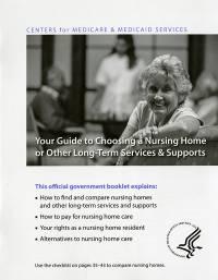 Your Guide To Choosing a Nursing Home or Other Long-Term Services & Supports