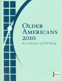 Older Americans 2010: Key Indicators of Well-Being