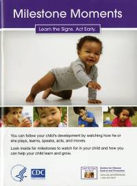 Milestone Moments: Learn the Signs; Act Early