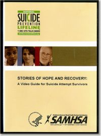 Stories of Hope and Recovery: A Video Guide for Suicide Attempt Survivors (DVD)