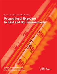 NIOSH Criteria for a Recommended Standard: Occupational Exposure to Heat and Hot Environments, Revised Criteria 2016