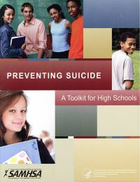 Preventing Suicide: A Toolkit for High Schools