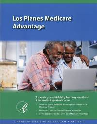 Los Planes Medicare Advantage (Spanish Version)