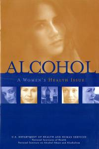Alcohol: A Women's Health Issue