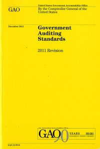 Government Auditing Standards: 2011 Revision (Yellow Book)