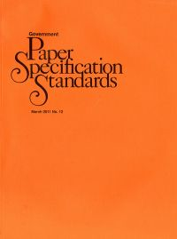 Government Paper Specifications No. 12, March 2011